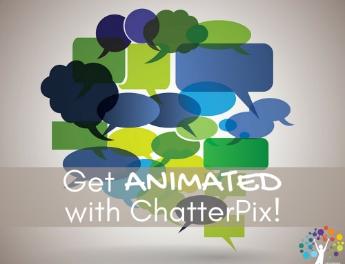 Get Animated with ChatterPix!