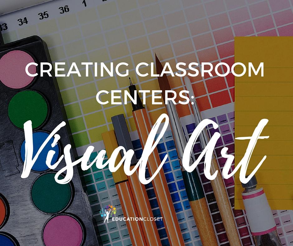 Arts Centers Visual Art, Education Closet
