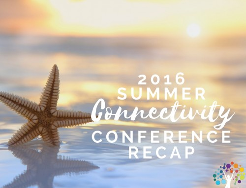 2016 Summer Connectivity Conference Recap
