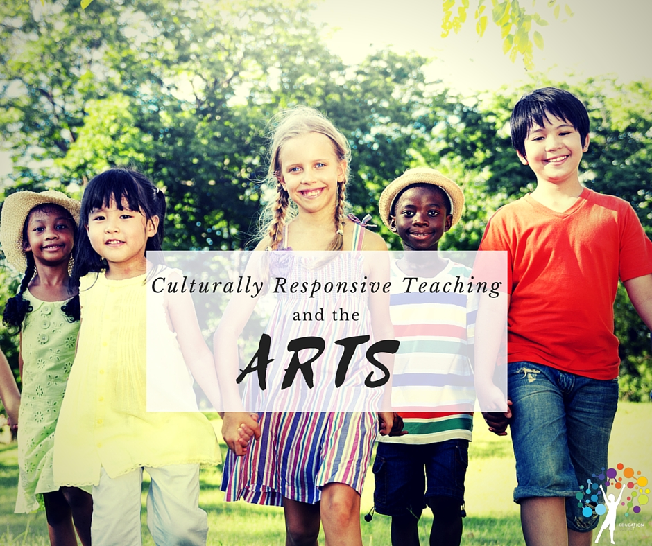 Culturally Responsive Teaching and the Arts, Education Closet