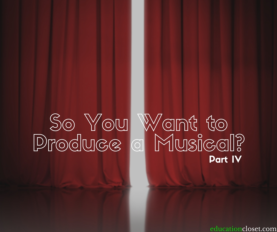 So You Want to Produce a Musical, Education Closet
