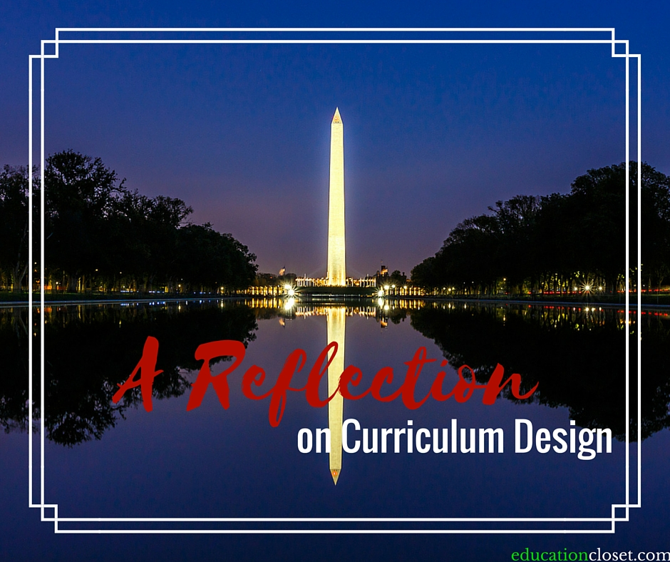 A Reflection on Curriculum Design, Education Closet