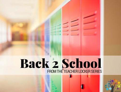 Back 2 School from The Teacher Locker Series