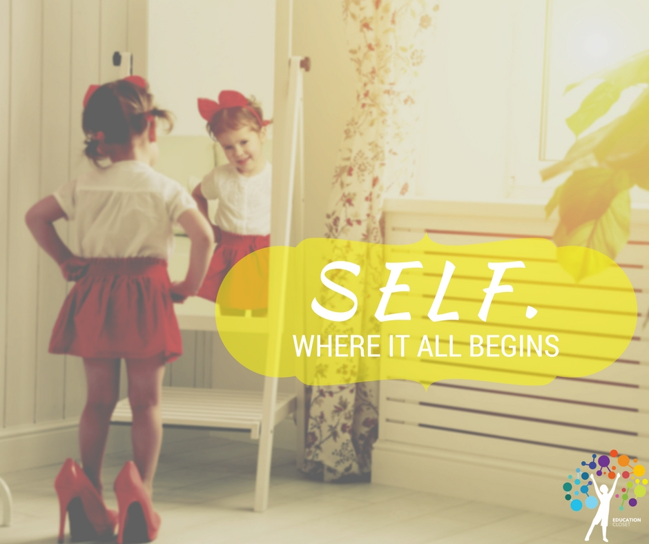 Self, Where It All Begins, Education Closet