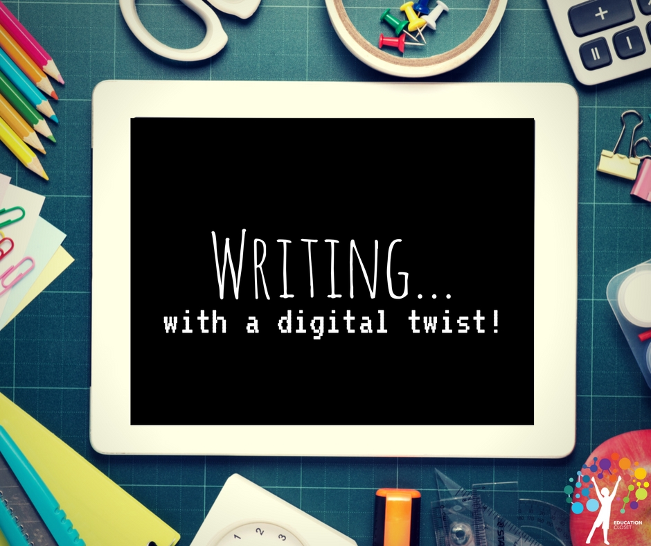 Writing With Digital Twist, Technology Integration, Education Closet