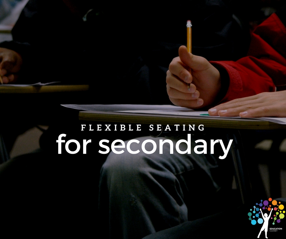 Flexible Seating for Secondary, Education Closet