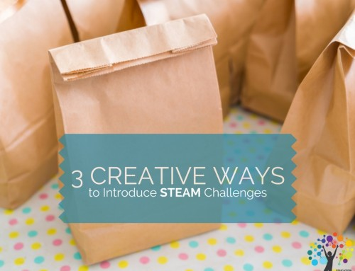 3 Creative Ways to Introduce STEAM Challenges