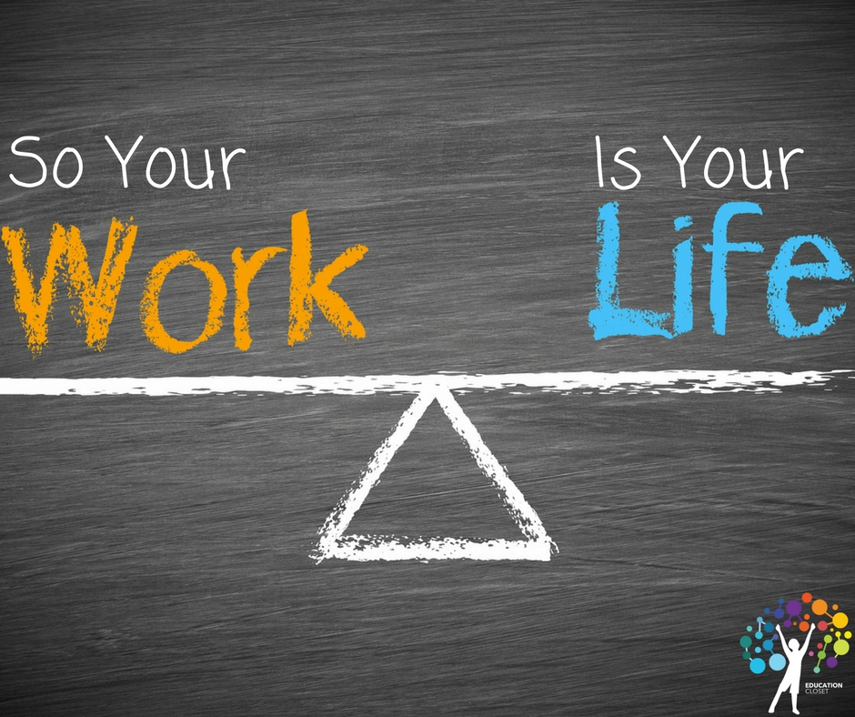 So Your Work Is Your Life, Education Closet