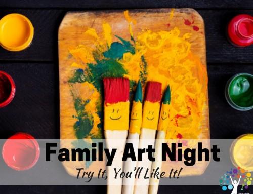 Family Art Night – Try It, You'll Like It!