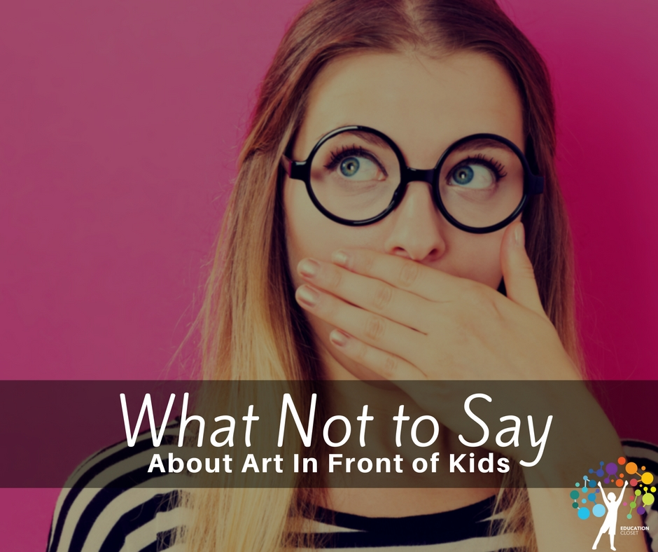 What Not to Say About Art In Front of Kids, Education Closet