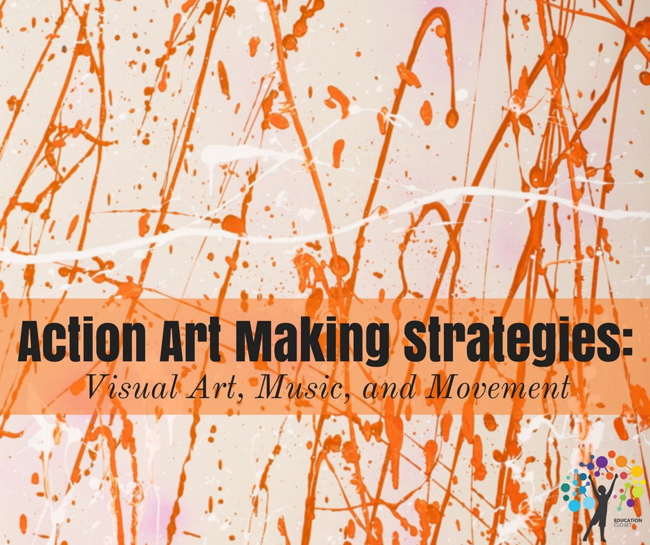 Action Art Lessons Making Strategies, Education Closet