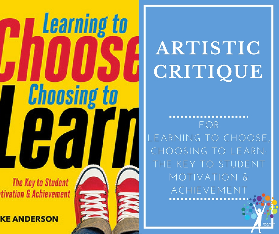 Learning To Choose, Choosing To Learn, Artistic Critique, Education Closet