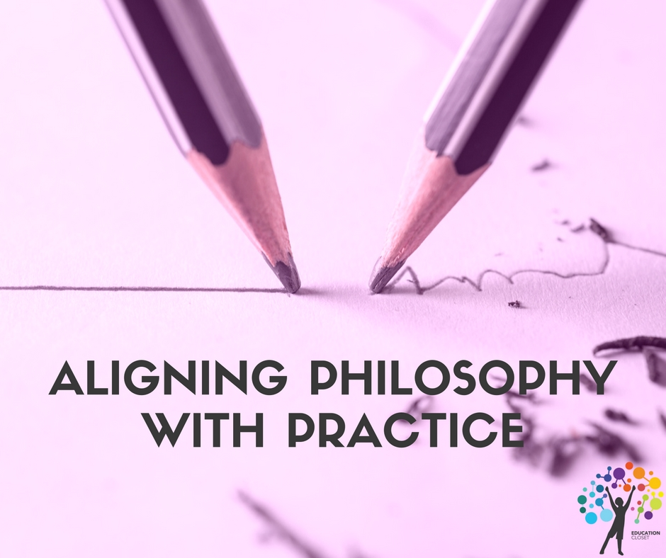 Aligning Philosophy with Practice, Actual Classroom Practices, Education Closet