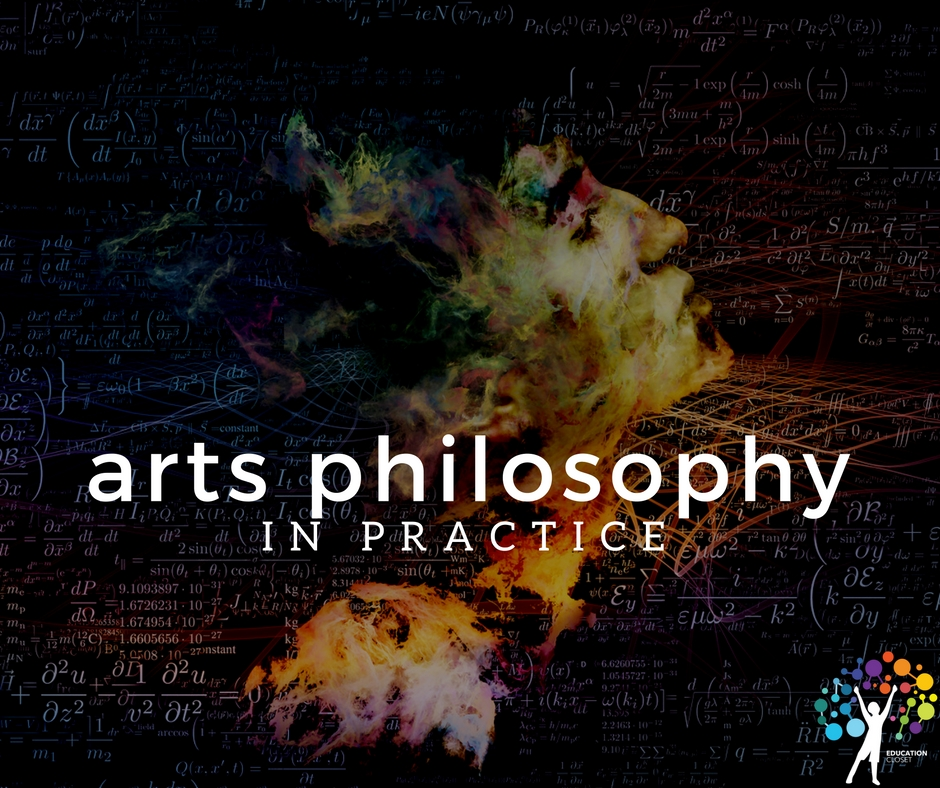 Arts Philosophy In Practice, Education Closet
