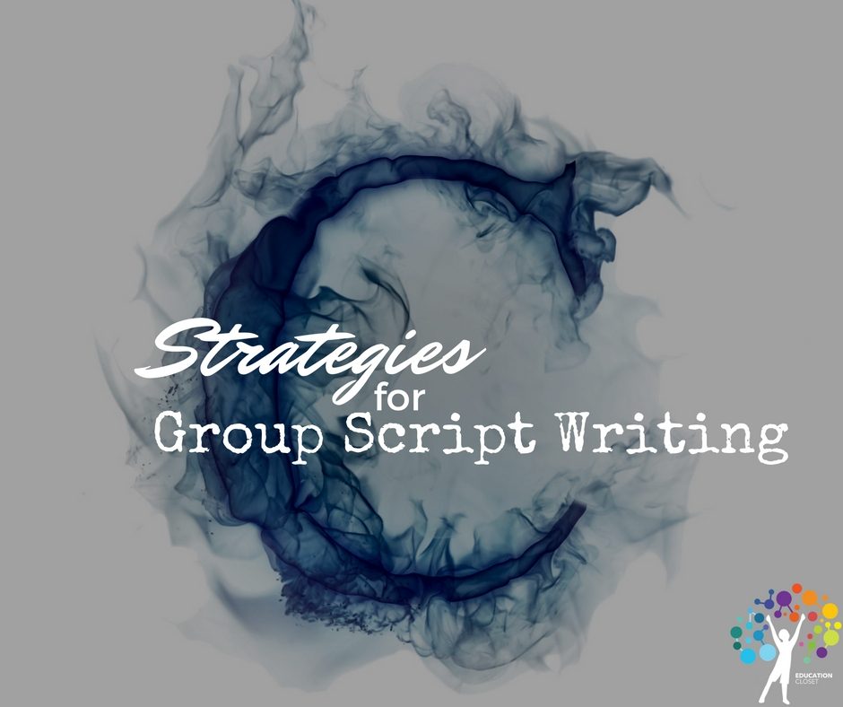 Strategies for Group Script Writing that Address the 4C's, Education Closet