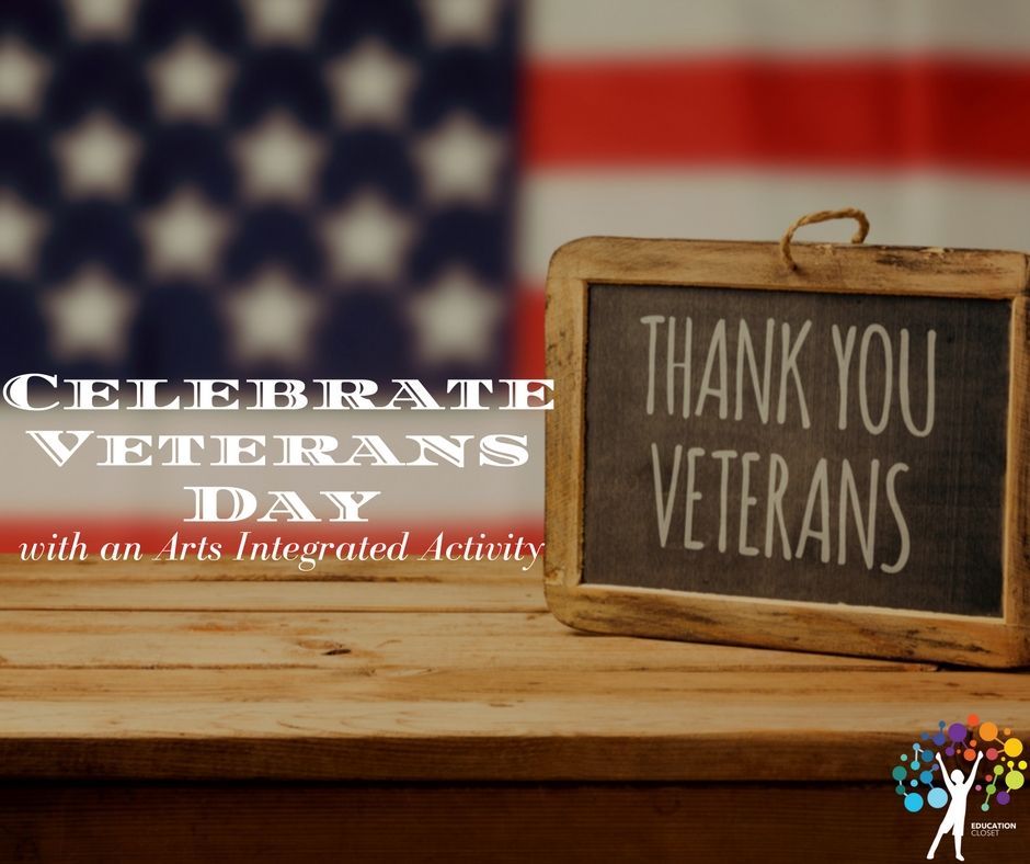 Celebrate Veterans Day with an Arts Integrated Activity, Education Closet
