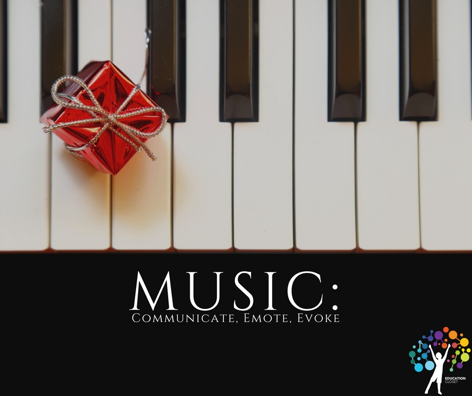 Music:  Communicate, Emote, Evoke