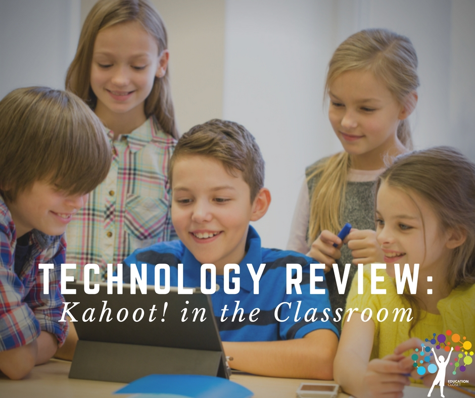 Game-Based Learning, Kahoot in the Classroom, Education Closet