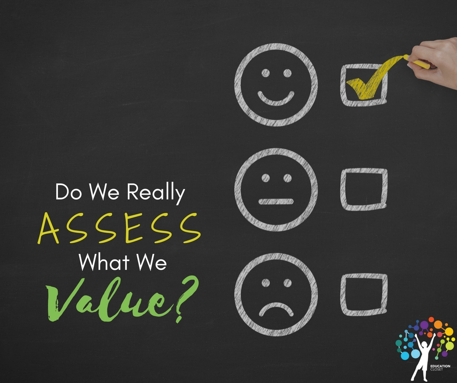Assess What We Value, Education Closet