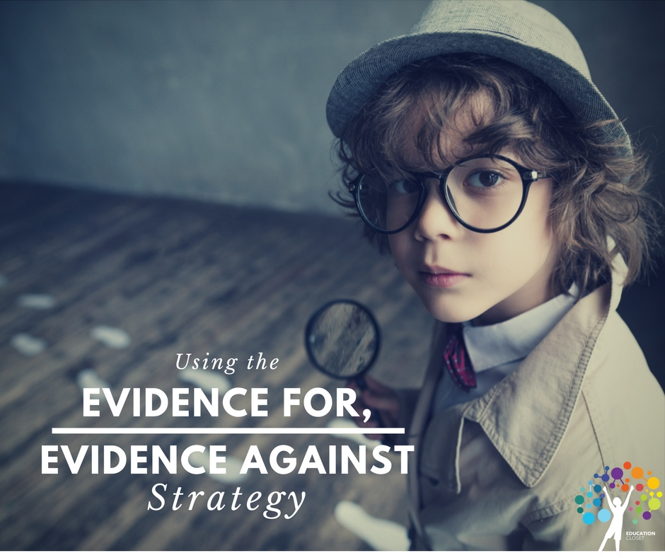 """Evidence For, Evidence Against"" Strategy, EducationCloset"