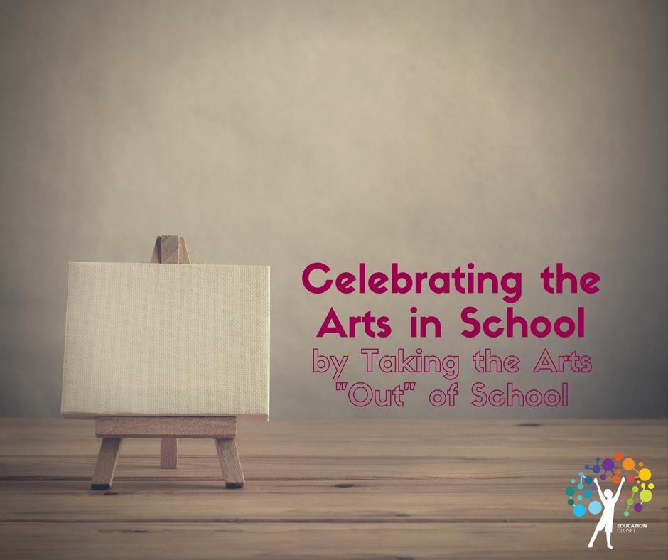 Celebrating Arts in School, Education Closet