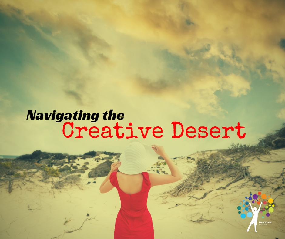 Navigating the Creative Desert, EducationCloset
