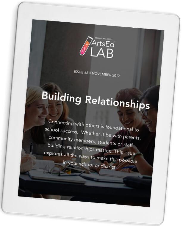 Building Relationships ArtsEdLab Issue