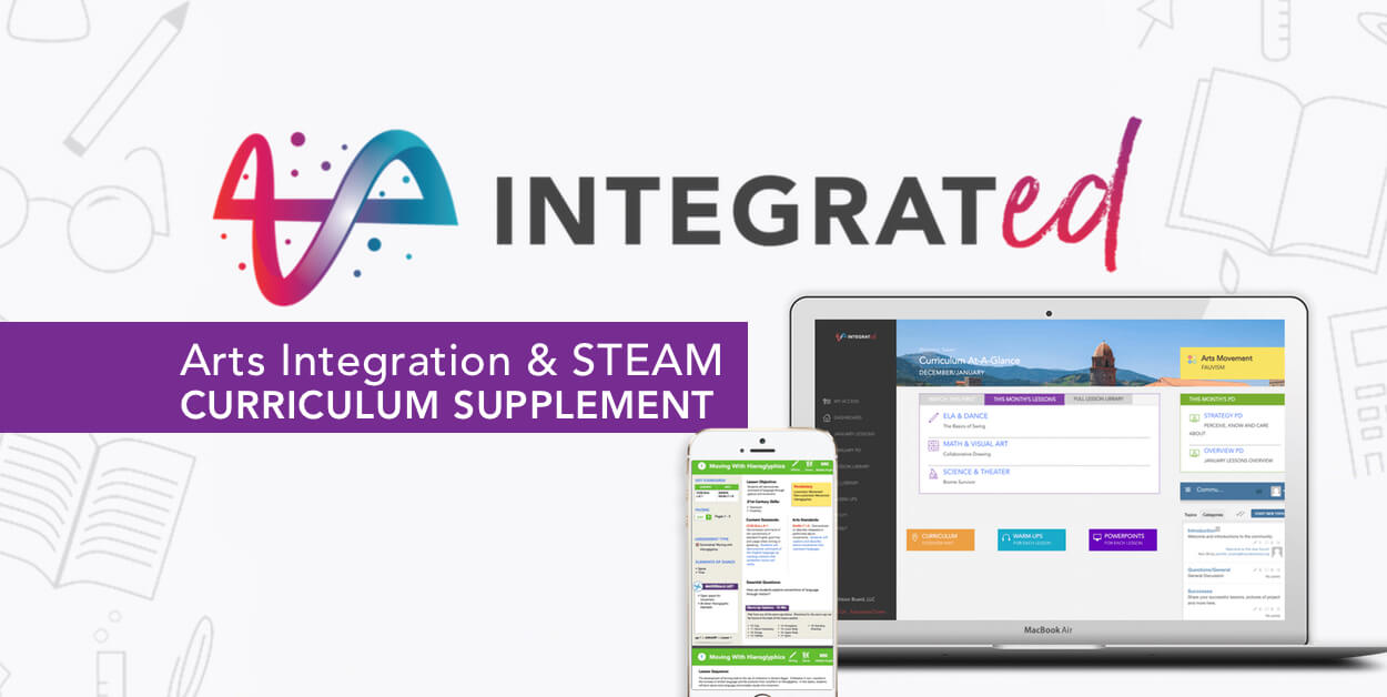 Announcing the IntegratED Arts Integration and STEAM Curriculum