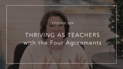 The Four Agreements for Teachers