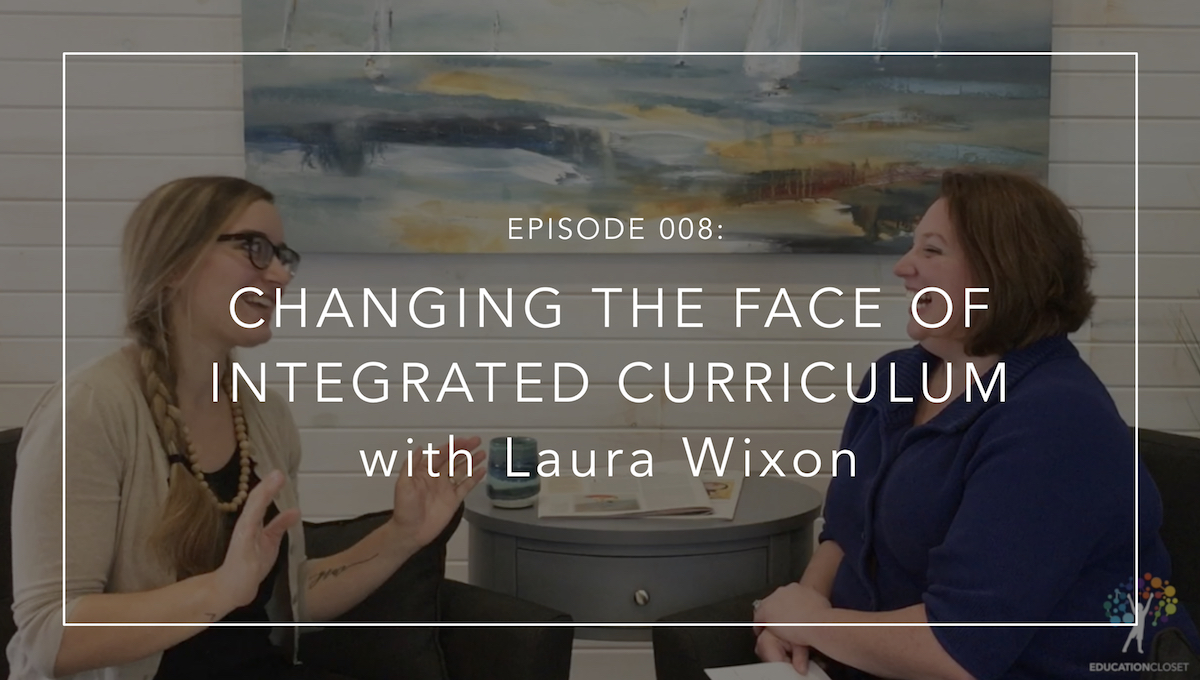 Changing the Face of Arts Integration with Laura Wixon