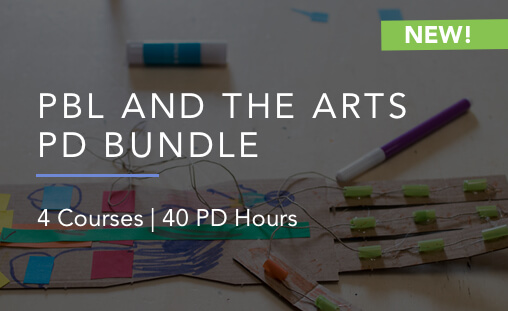 PBL in the arts professional development bundle