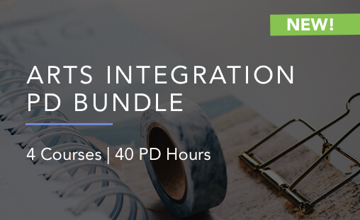 arts integration professional development bundle
