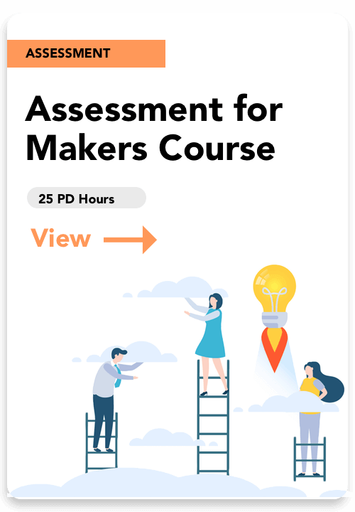 assessment for makers course