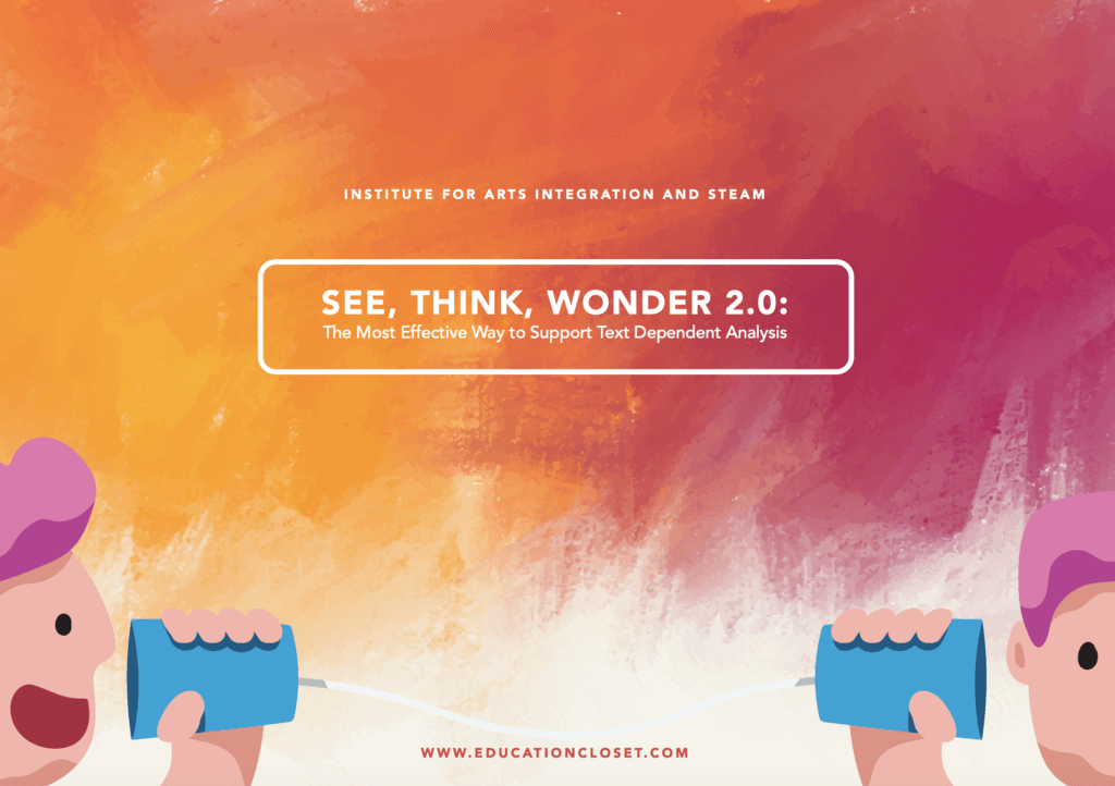 See Think Wonder 2.0 Text Dependent Analysis
