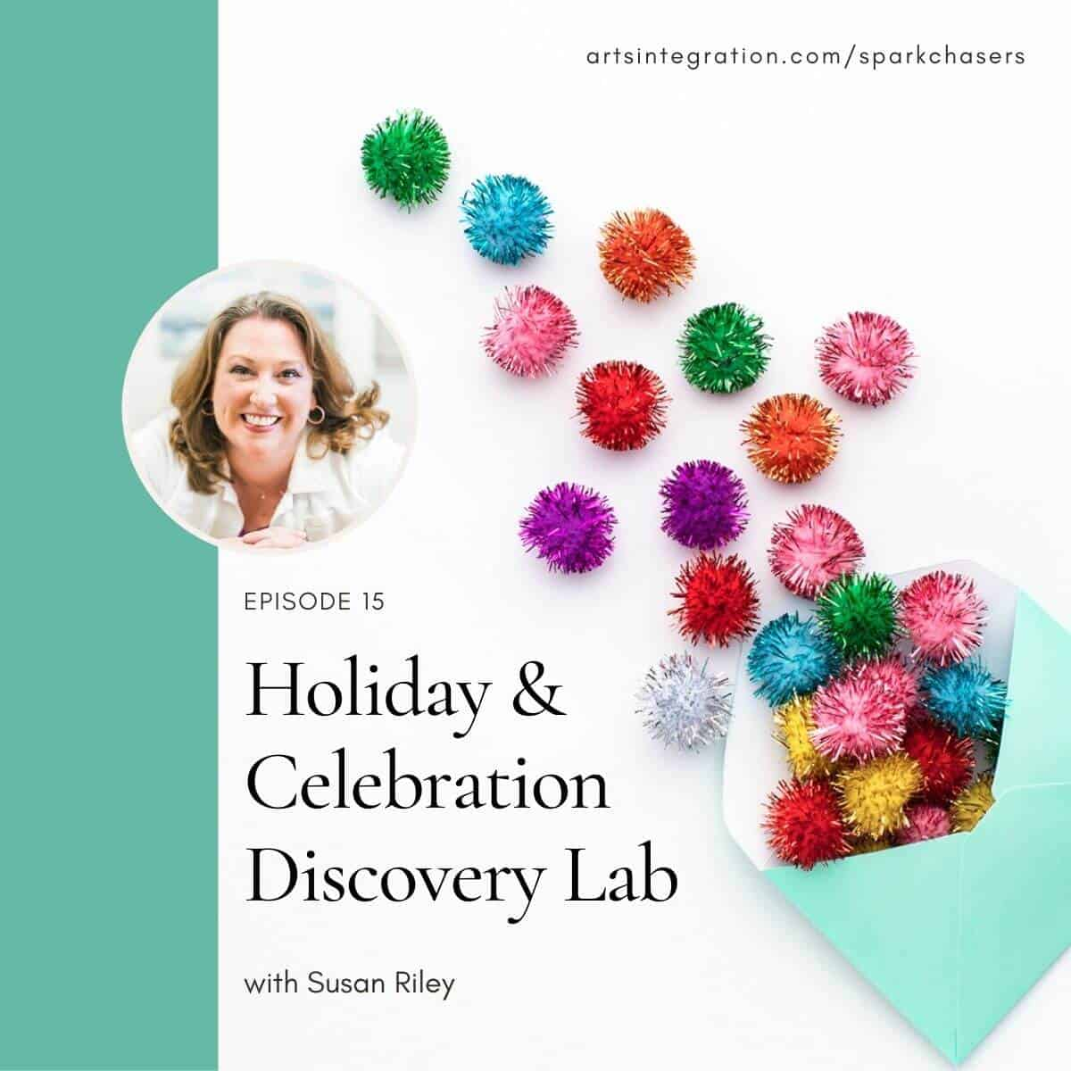 Holiday and Celebration Discovery Lab