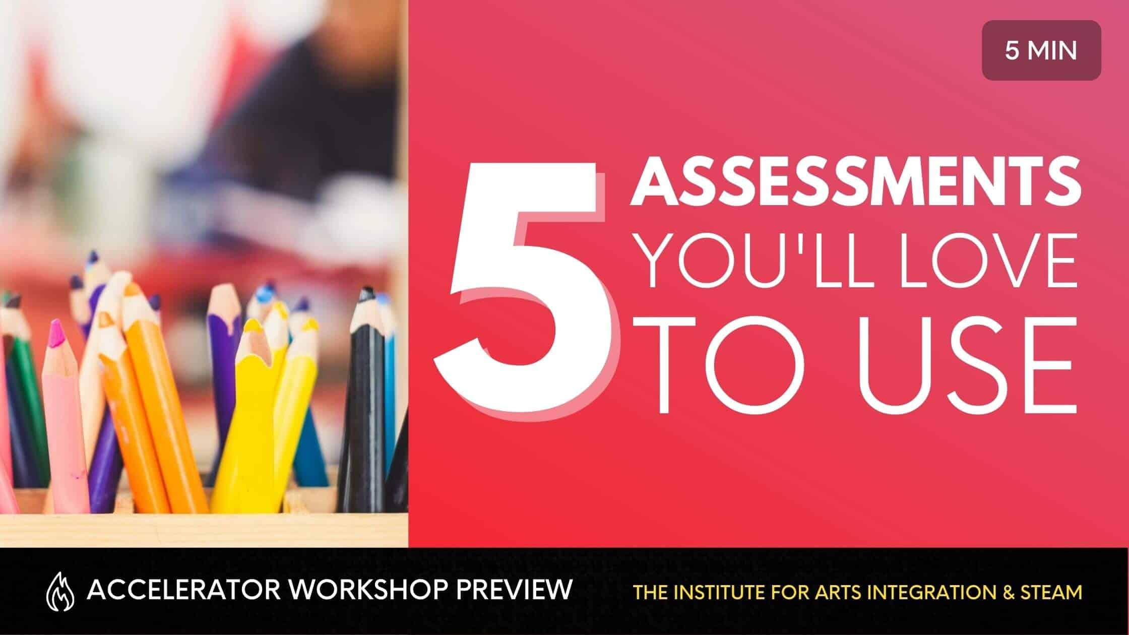Assessments You'll Love to Use