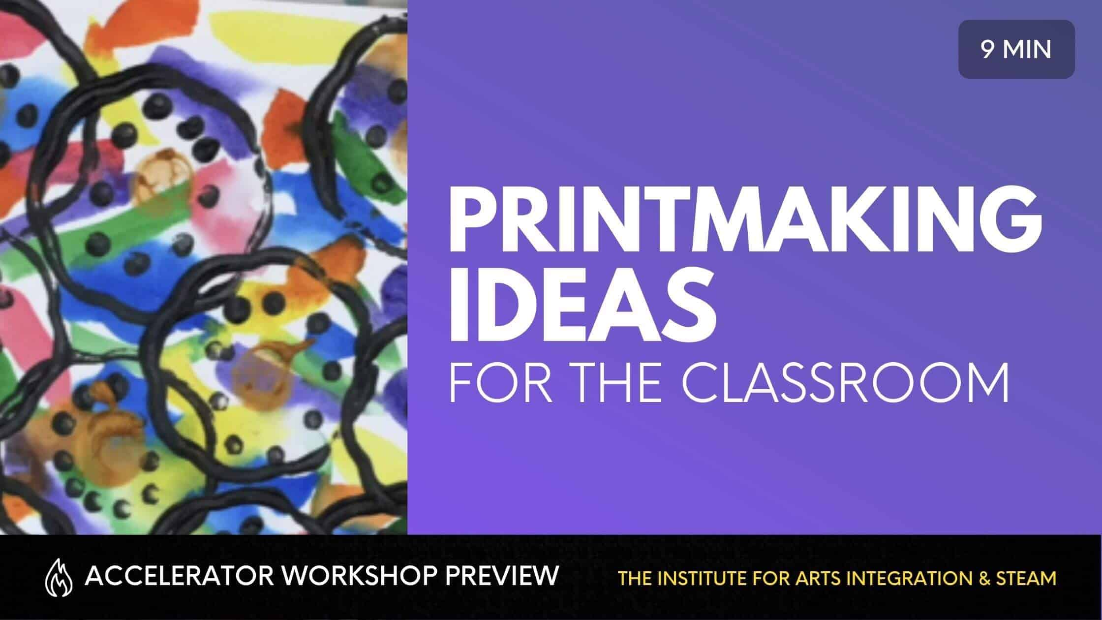 PRINTMAKING IDEAS FOR THE CLASSROOM