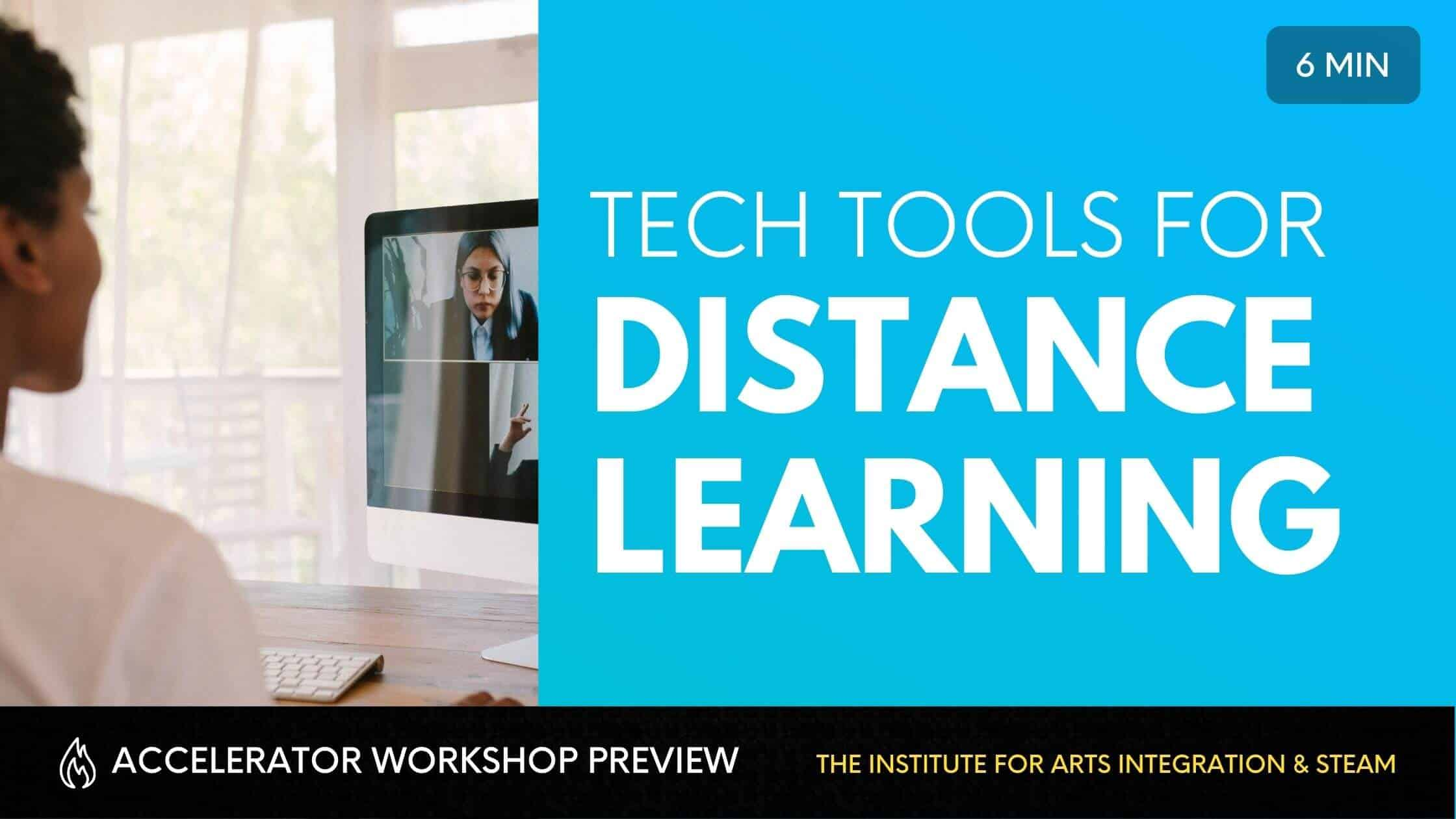 TECH TOOLS FOR DISTANCE LEARNING