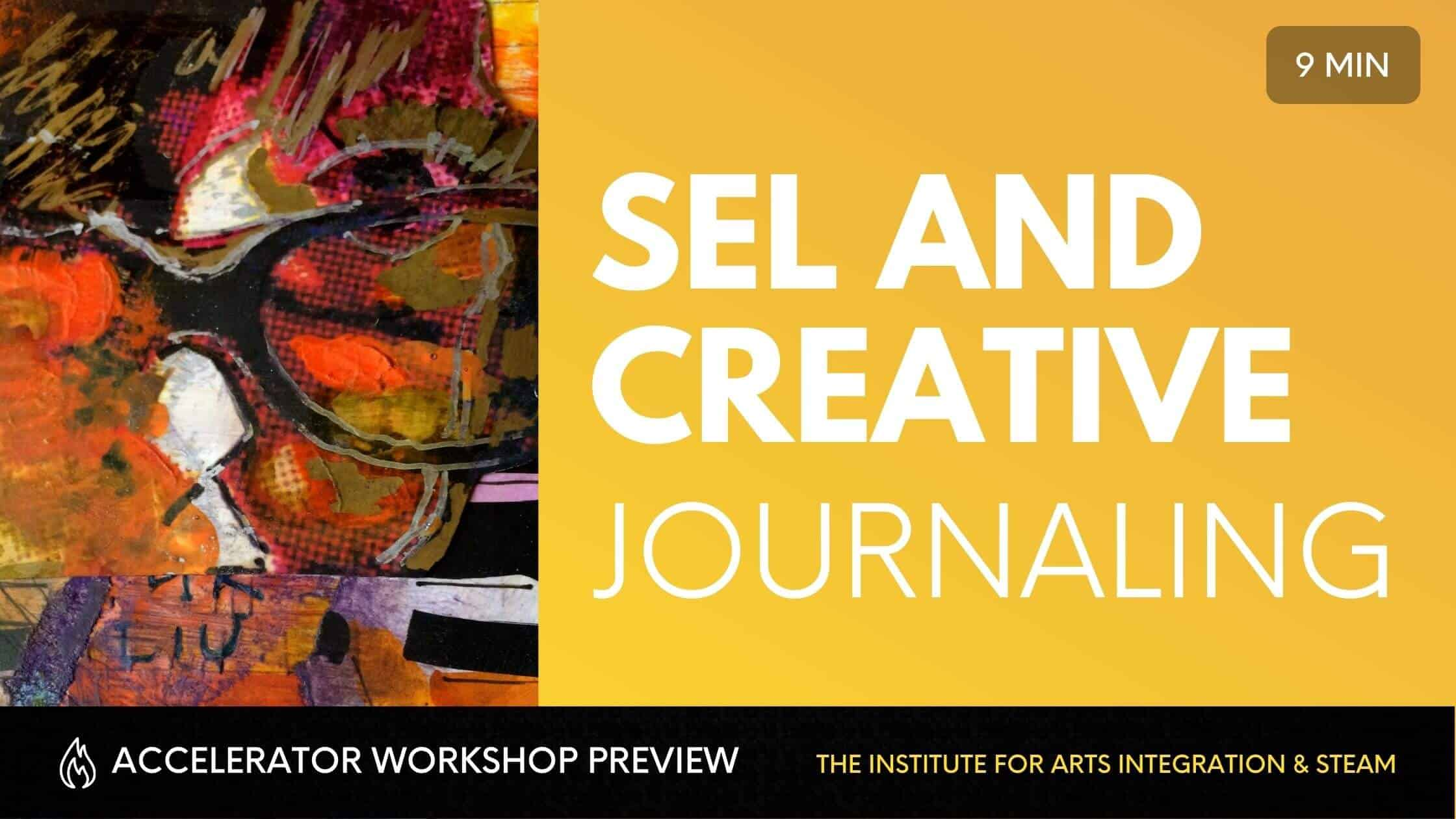 SEL AND CREATIVE JOURNALING