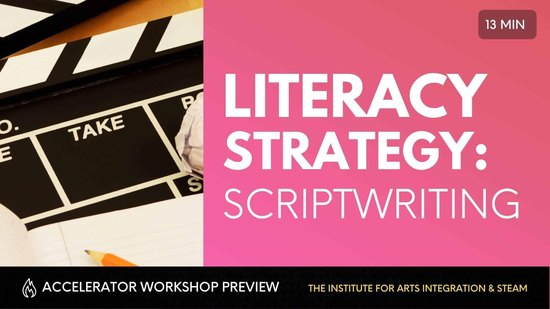 LITERACY STRATEGIES SCRIPTWRITING