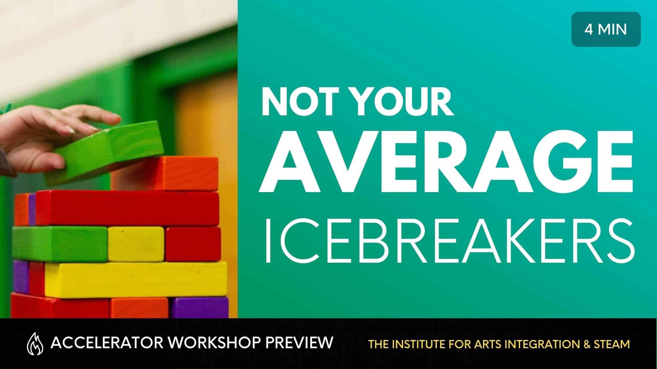 Not Your Average Icebreakers
