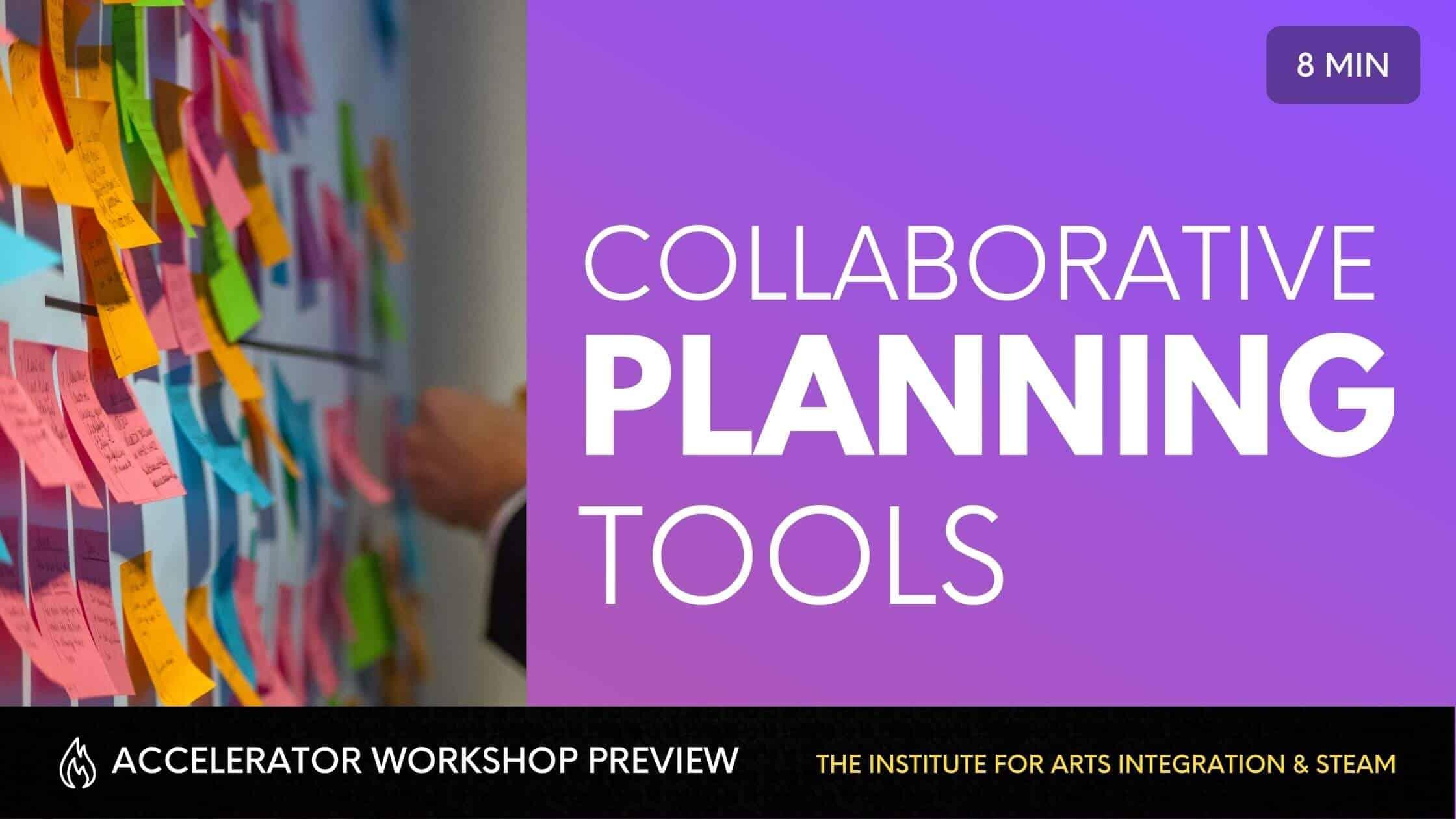 Collaborative Planning Tools