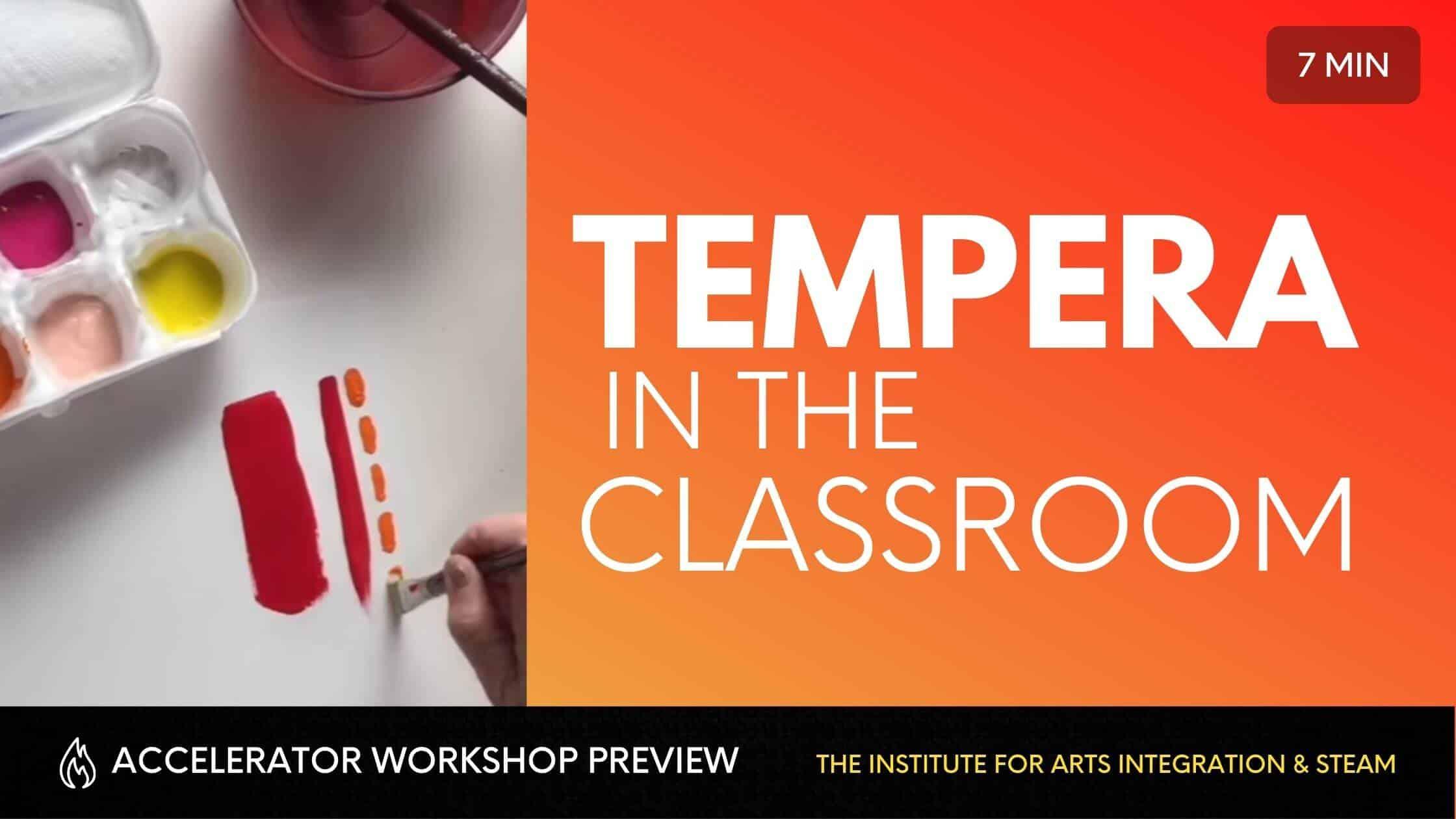 tempera in the classroom