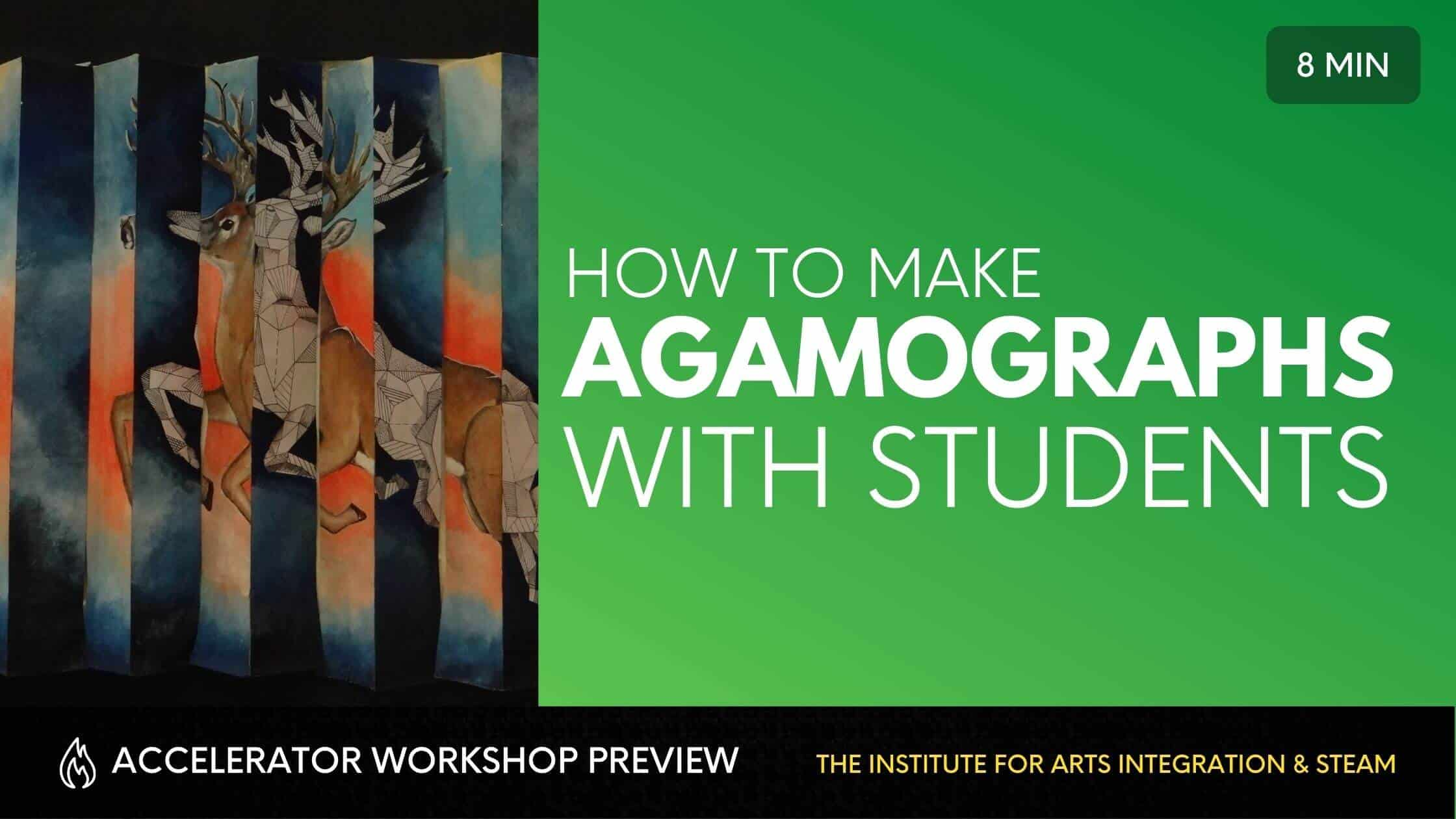 HOW TO USE AGAMOGRAPHS WITH STUDENTS