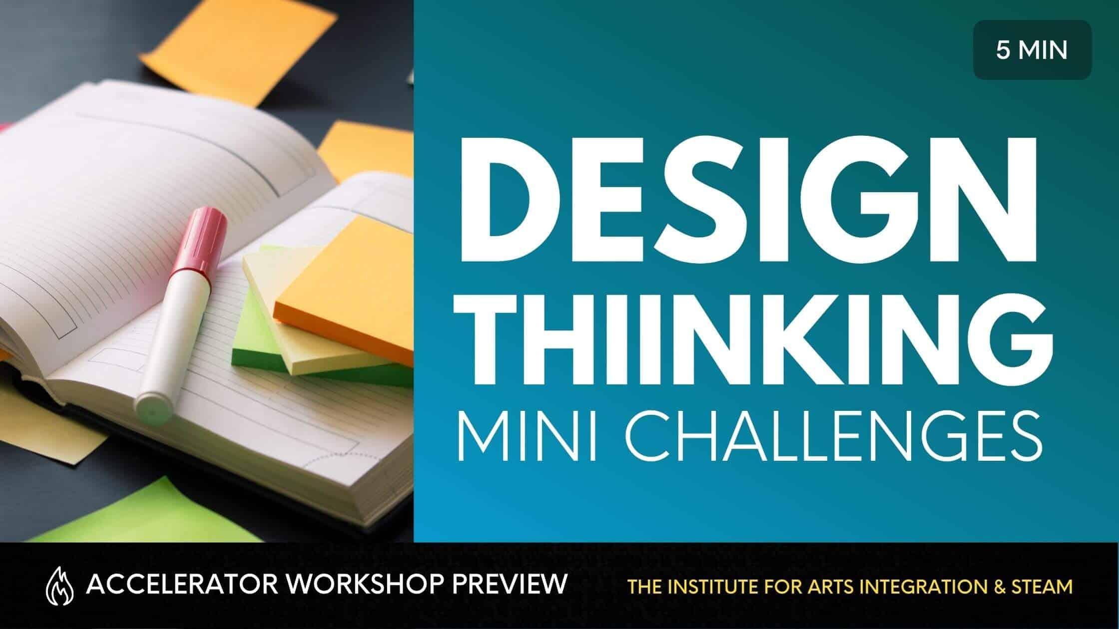 DESIGN THINKING MINI CHALLENGES