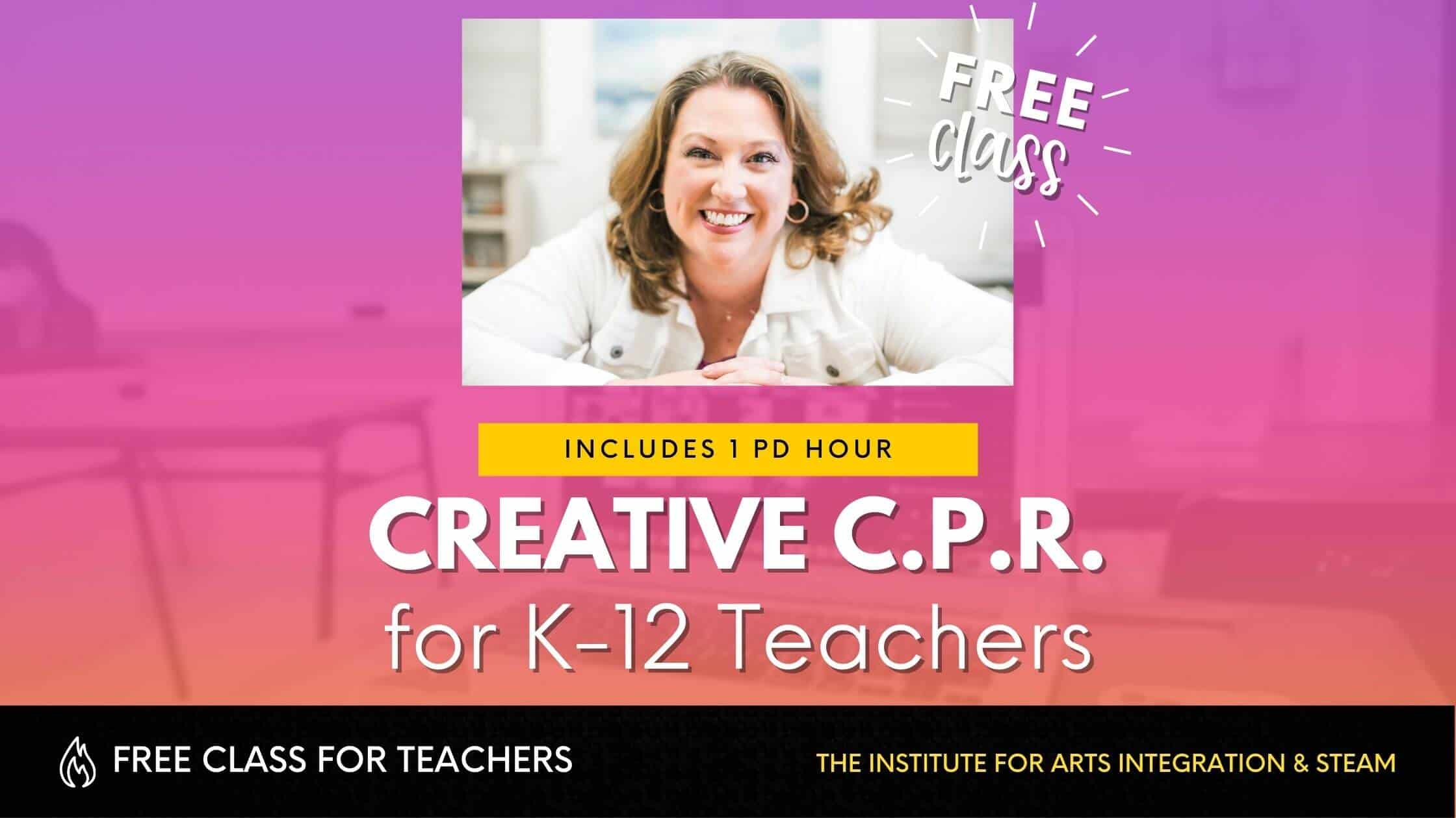 Creative CPR for Teachers Class